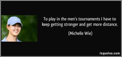 Michelle Wie's quote