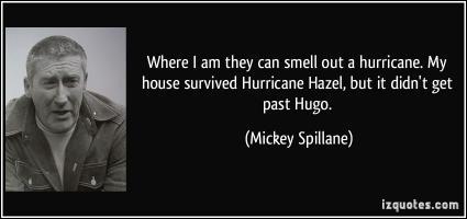 Mickey Spillane's quote