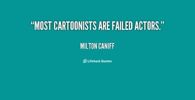 Milton Caniff's quote #1