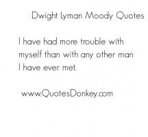 Moody quote #1