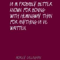 Morley Callaghan's quote #1