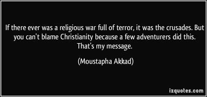 Moustapha Akkad's quote