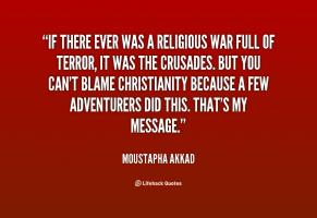 Moustapha Akkad's quote #1
