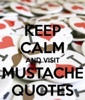 Mustache quote #2