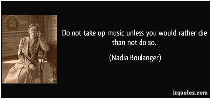 Nadia Boulanger's quote