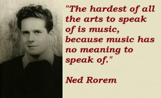 Ned Rorem's quote