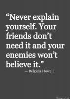 Never Explain quote #2