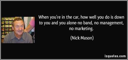 Nick Mason's quote