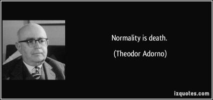 Normality quote #1