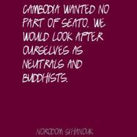 Norodom Sihanouk's quote #2