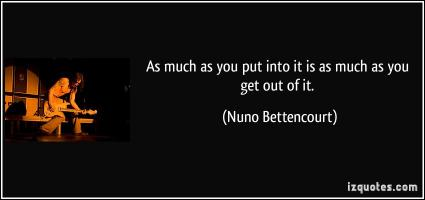 Nuno Bettencourt's quote