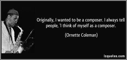 Ornette Coleman's quote