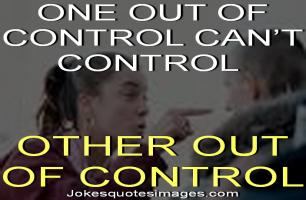 Out-Of-Control quote #2