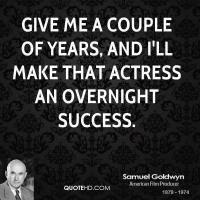 Overnight Success quote #2