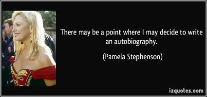 Pamela Stephenson's quote