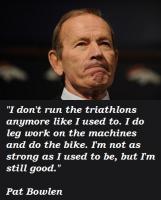 Pat Bowlen's quote