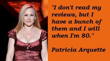 Patricia Arquette's quote #4