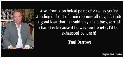 Paul Darrow's quote #3