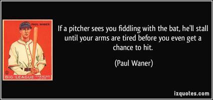 Paul Waner's quote