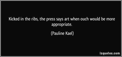 Pauline Kael's quote
