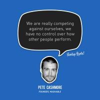 Pete Cashmore's quote