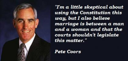 Pete Coors's quote #3