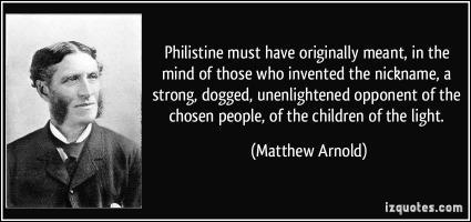 Philistine quote #1