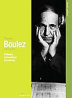 Pierre Boulez's quote