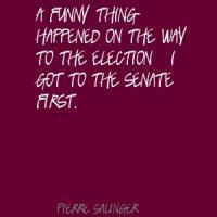 Pierre Salinger's quote
