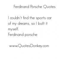 Porsche quote #2