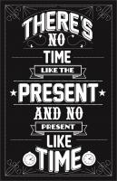 Present Time quote #2