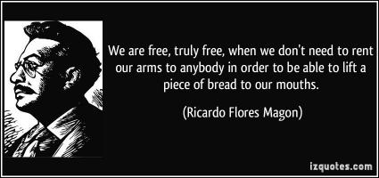 Ricardo Flores Magon's quote #1
