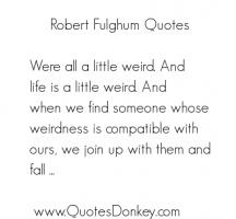 Robert Fulghum's quote