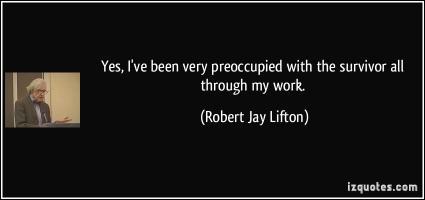 Robert Jay Lifton's quote