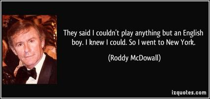 Roddy McDowall's quote #3