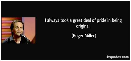 Roger Miller's quote #2
