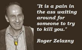 Roger Zelazny's quote