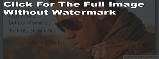 Romeo Santos's quote