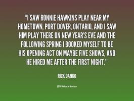 Ronnie Hawkins's quote #4