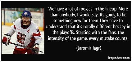 Rookies quote #1