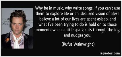 Rufus Wainwright's quote