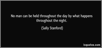 Sally Stanford's quote