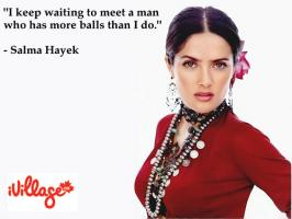 Salma Hayek's quote