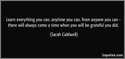 Sarah Caldwell's quote #4