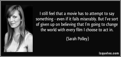 Sarah Polley's quote