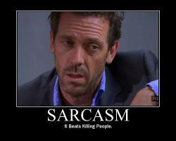 Sarcasm quote #3