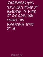 Seasoning quote #1
