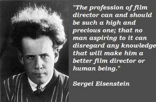 Sergei Eisenstein's quote #2