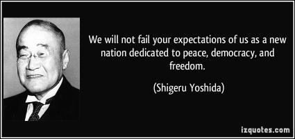 Shigeru Yoshida's quote