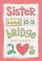 Sisterhood quote #1